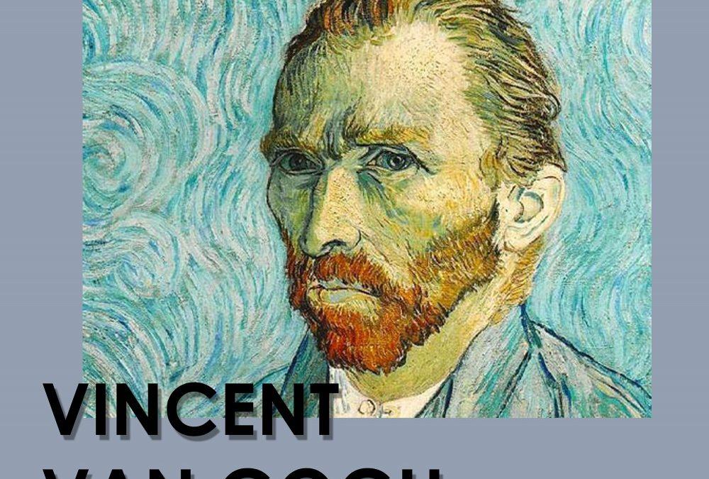 Vincent Van Gogh. Conferencia y taller